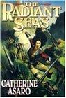 The Radiant Seas (Saga of the Skolian Empire)