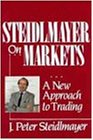 Steidlmayer on Markets: A New Approach to Trading