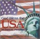 God Bless the Usa: 25 Patriotic Favorites