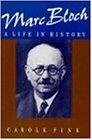 Marc Bloch: A Life in History (Canto)