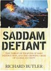 Saddam Defiant: The Threat of Weapons of Mass Destruction, and the Growing Crisis of Global Security