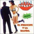 Banda Besos Presenta El Principe Y La Banda