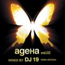 ageHa vol.02 MIXED BY DJ 19-PARK EDITION-(CCCD)