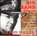 Big Band Sound: Glenn Miller O