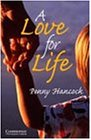 A Love for Life Level 6 (Cambridge English Readers)の詳細を見る