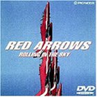 RED ARROWS〜ROLLING IN THE SKY [DVD]