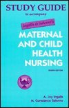 Study Guide to Accompany Ingalls & Salerno's Maternal and Child Health Nursing