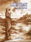 A History of the Timucua Indians and Missions (Ripley P. Bullen Series)