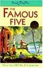 Five Go Off In A Caravan: Book 5 (Famous Five)
