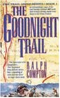 The Goodnight Trail (The traildrive series)