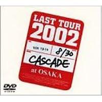 ラストツアー2002 お見せできないのが残念ですが… Live at Osaka