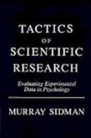 Tactics of Scientific Research: Evaluating Experimental Data in Psychology