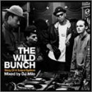The Wild Bunch - The Story Of A Sound System Mixed By DJ Milo