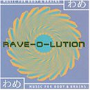 Rave-O-Lution-Music for Body