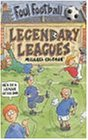 Legendary League (Foul Football S.)