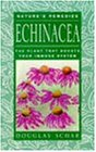 Echinacea: The Plant that Boosts Your Immune System (Nature's remedies)