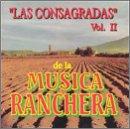 Consagradas De La Musica Ranchera 2