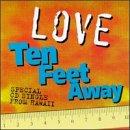 Love 10 Feet Away