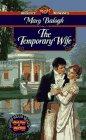 The Temporary Wife (Signet Regency Romance, 9143)