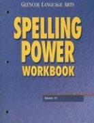 Glencoe Language Arts, Grade 11, Spelling Power Workbook