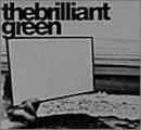 the brilliant greenの詳細を見る