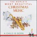 Child Is Born: World's Christmas Music