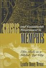 Crisis and Commission Government in Memphis: Elite Rule in a Gilded Age City