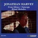 Jonathan Harvey: From Silence, Ritual Melodies, Nataraja (1993-09-11)