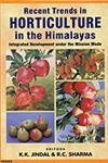 Recent Trends in Horticulture in the Himalayas: Integrated Development  Under the Mission Mode