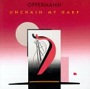 Unchain My Harp