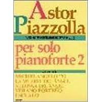 ソロピアノのためのピアソラ Vol.2