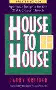 House to House: Spiritual Insights for the 21st Century Church