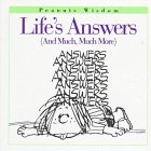 Life's Answers: (And Much, Much More)