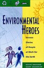Environmental Heroes: Success Stories from People at Work for the Earth
