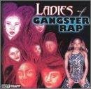 Ladies of Gangster Rap