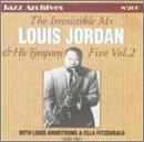 Irresistible Mr Louis Jordan & His Tympany Five 2