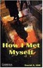 How I Met Myself: Gespenstergeschichte. Level 3. Wortschatz 1.300