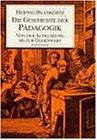 Die Geschichte der Paedagogik: Von der Aufklaerung bis zur Gegenwart