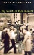 Why Societies Need Dissent (Oliver Wendell Holmes Lectures) by Cass R. Sunstein(2005-04-30)