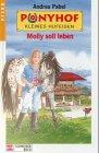Ponyhof Kleines Hufeisen 11. Molly soll leben