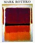 Mark Rothko, 1903-1970 (World of Art)