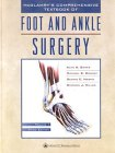 McGlamry's Comprehensive Textbook of Foot and Ankle Surgery (Comprehensive Textbook of Foot & Ankle Surgery (McGlamry's)()