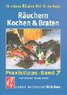 Raeuchern, Kochen und Braten: Ein Buch der Zeitschrift 'Blinker'