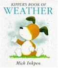 First Kipper: Kipper's Book of Weather