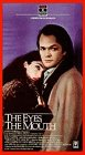 The Eyes, The Mouth [VHS] [Import]