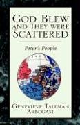 God Blew and They Were Scattered: Peter's People