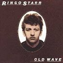 Old Wave by Ringo Starr