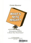 What's Mite Might?: Homophone Riddles to Boost Your Word Power! (Clarion books)