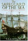 The Safeguard of the Seas: 660-1649 v. 1: Naval History of Britain