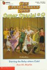 Starring the Baby-Sitters Club! (Baby-Sitters Club Super Special, 9)